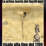 Nel 1700 i primi buchi neri
